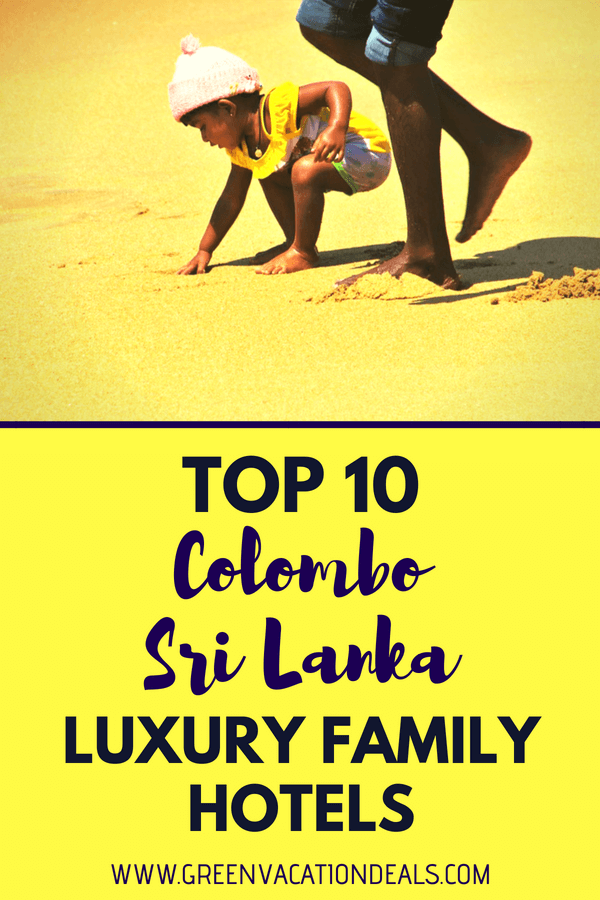 Find out which hotels were rated by customers as the best family friendly luxury hotels in Colombo, Sri Lanka. Must see family travel advice if you're planning a Sri Lanka trip