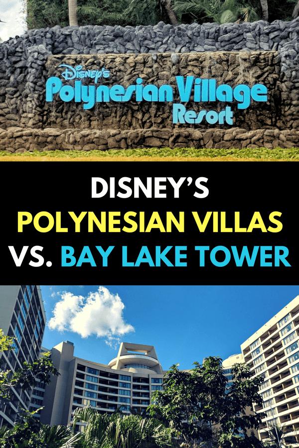 Disney's Polynesian Villas versus Bay Lake Tower - which is the best DVC resort at Walt Disney World?