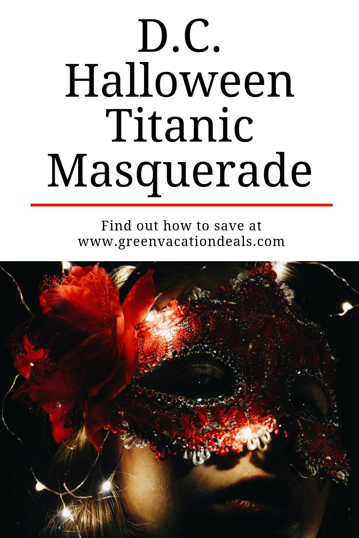 Washington DC Halloween Titanic Masquerade party - how to get discount admission
