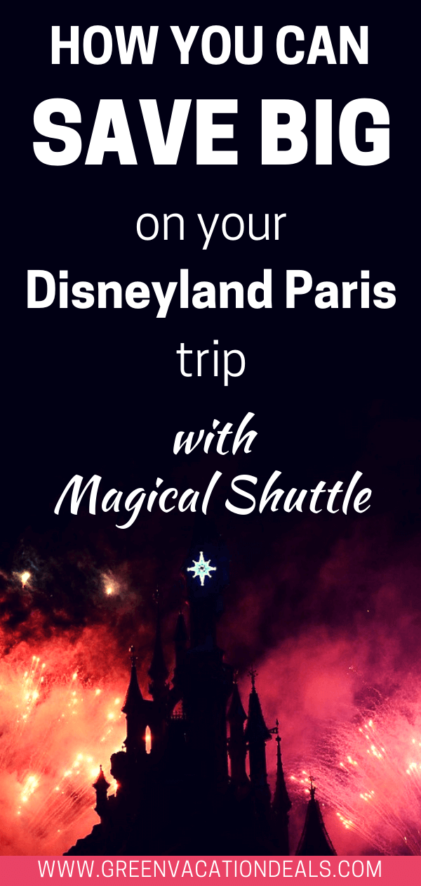 How you can save big on your Disneyland Paris trip with Magical Shuttle