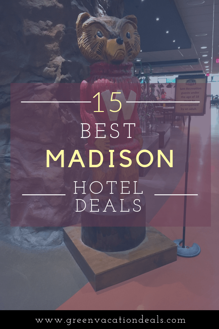 15 Best Madison Wisconsin Hotel Deals