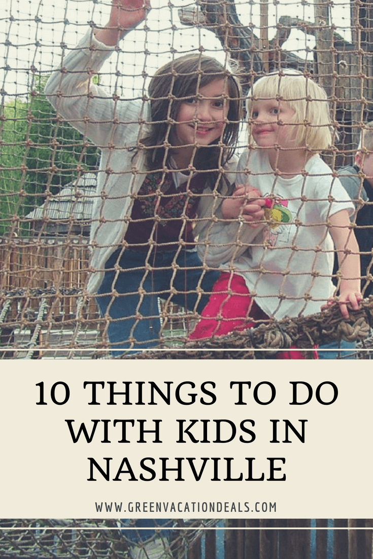 10 Things To Do with Kids in Nashville Tennessee - Family Travel Tips