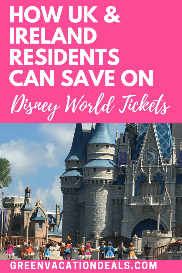 How UK & Ireland Residents Can Save On Disney World Tickets with an amazing Disney deal