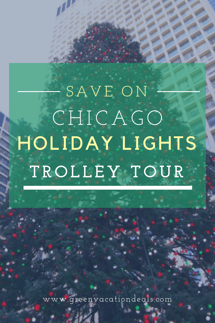 Discount price for Chicago Holiday Lights Trolley Tour. Tour begins at Palmer House Hilton in downtown Chicago, stops at Lincoln Park Zoo. Walk around & enjoy ZooLights. See Magnificent Mile, State Street & Daley Plaza with Christmas tree & lights, Macy's display. 20 minute stop at Christkindlmark, find unique gifts like hand blown & hand painted ornaments, German nutcrackers, cuckoo clocks, beer steins. Enjoy savory & sweet foods, candied treats & Gluhwein (hot spiced wine)