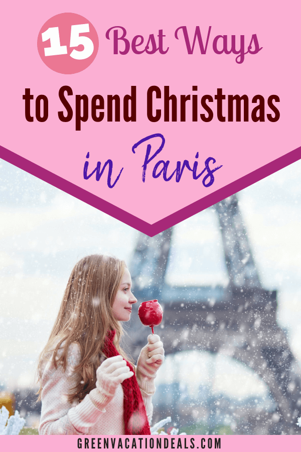 15 best ways to spend the holiday season in Paris, France. Take walking & bus tours, holiday cooking class, enjoy Christmas dinner show at Moulin Rouge or Lido de Paris, take a Christmas lunch cruise on the Seine, see decorations at famous locations (Louvre, Vaux le Vicomte, Notre-Dame Cathedral, Sainte-Chapelle, Champs Elysees & Arc de Triomph), enjoy Christmas markets, Christmas gourmet food tour, visit Disneyland Paris, enjoy family scavenger hunt, etc.