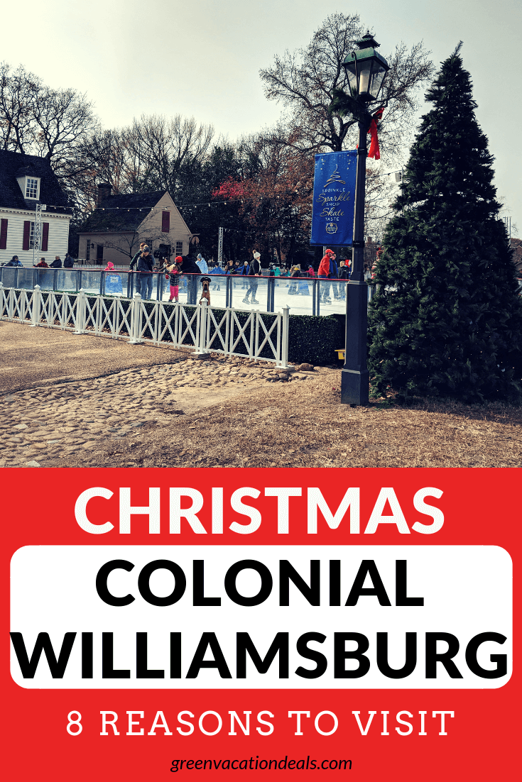 8 reasons why you should take a trip to Williamsburg, Virginia during Christmas time to visit Colonial Williamsburg: see beautiful Christmas decorations, ice skating at Liberty Ice Pavillion, photos with Santa in a gingerbread house setting, live holiday music Fife & Drum performances, strolling musicians & Carolers), costumed storytellers, hot cocoa & sweet treats, holiday workshops & demonstrations like wine & wreath design, etc.