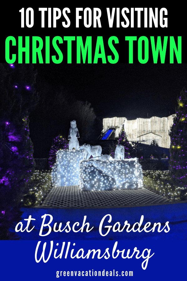 10 tips for visiting Christmas Town at Busch Gardens theme park in Williamsburg, Virginia. Learn which items you need to bring to the park, how to get cheap refills of hot chocolate, where to go in the park to warm up, where to find cheap souvenirs, how far in advance you should show up to shows...and how to get significantly discounted tickets!